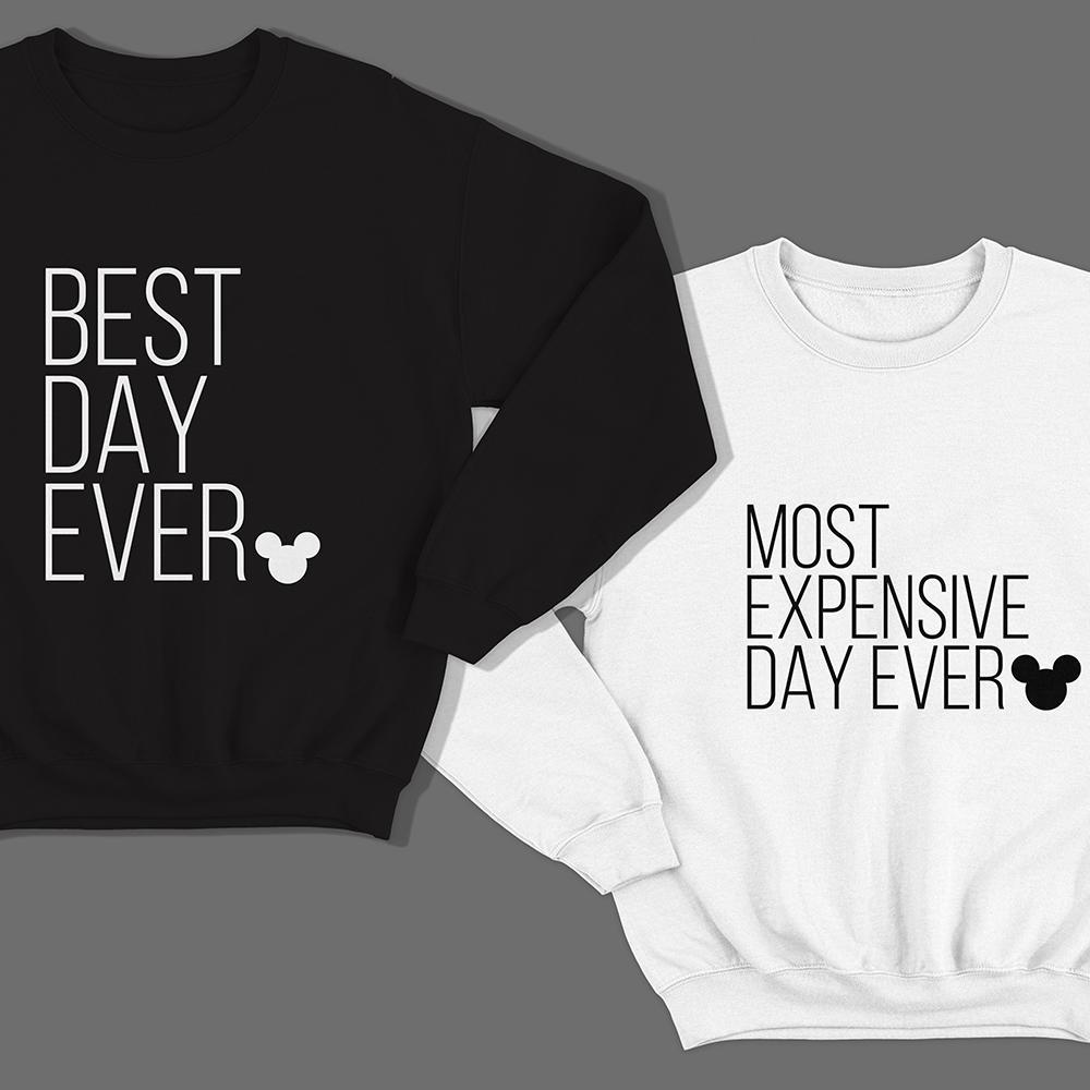Парные свитшоты для влюбленных «Best day ever»/»Most expensive day ever»