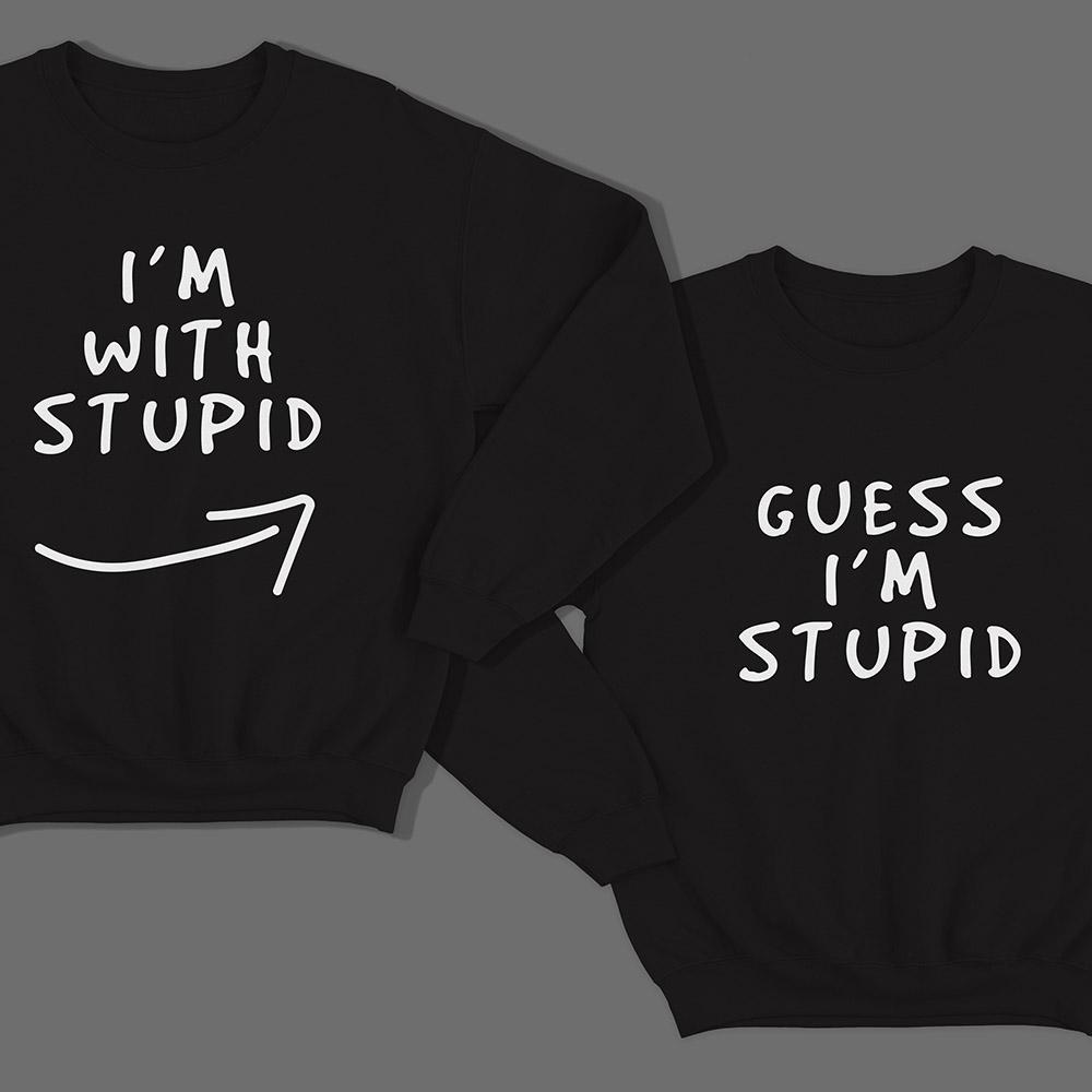 Парные свитшоты для влюбленных «I'm with stupid» и «Guess i'm stupid».