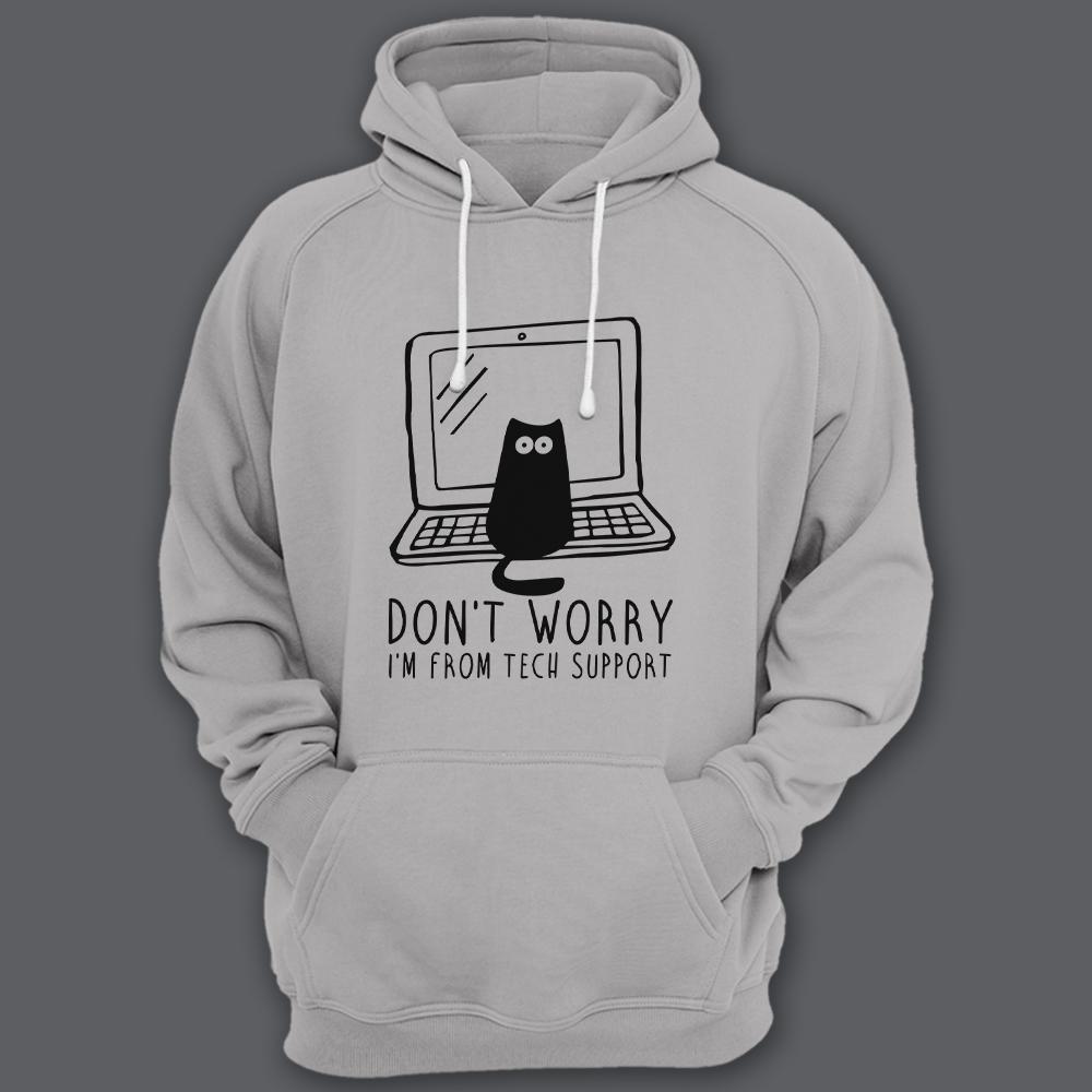 Прикольная толстовка с капюшоном с надписью «Don't worry, I'm from tech support» («Не переживай, я из тех поддержки»)