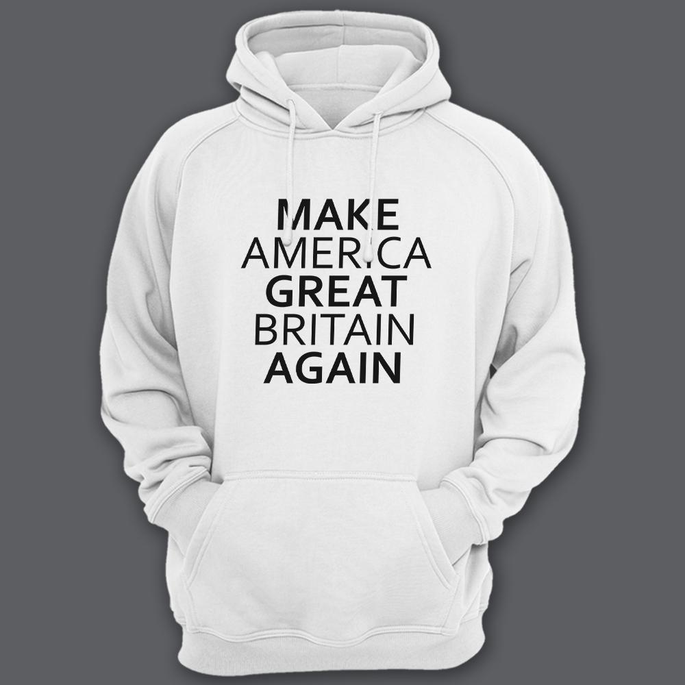Толстовка с капюшоном с прикольной надписью «Make America Great Britain Again» («Сделай Америку Великой Британией снова»)