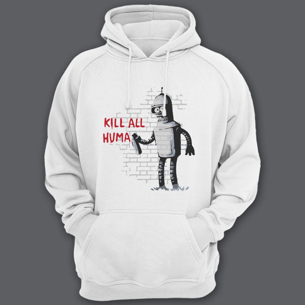 Прикольная толстовка с капюшоном с надписью «Kill all huma..» и изображением Бендера из Мультсериала «Футурама»
